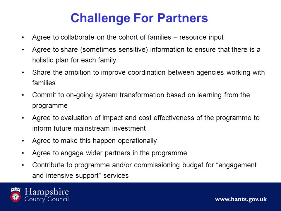 Agree to collaborate on the cohort of families – resource input Agree to share (sometimes sensitive) information to ensure that there is a holistic pl