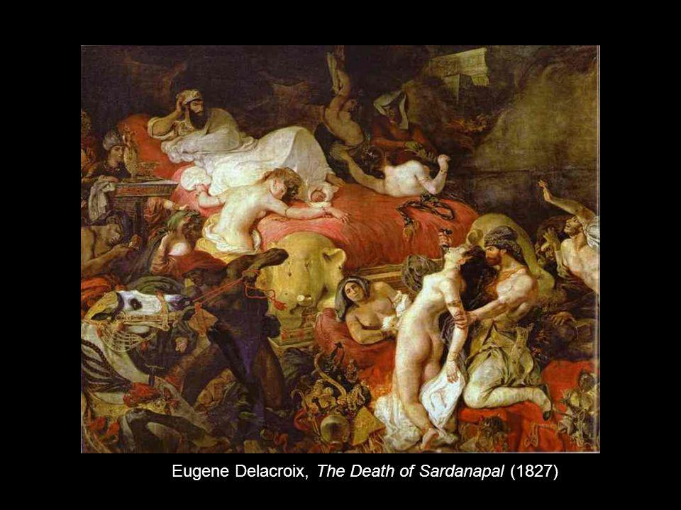 Eugene Delacroix, The Death of Sardanapal (1827)