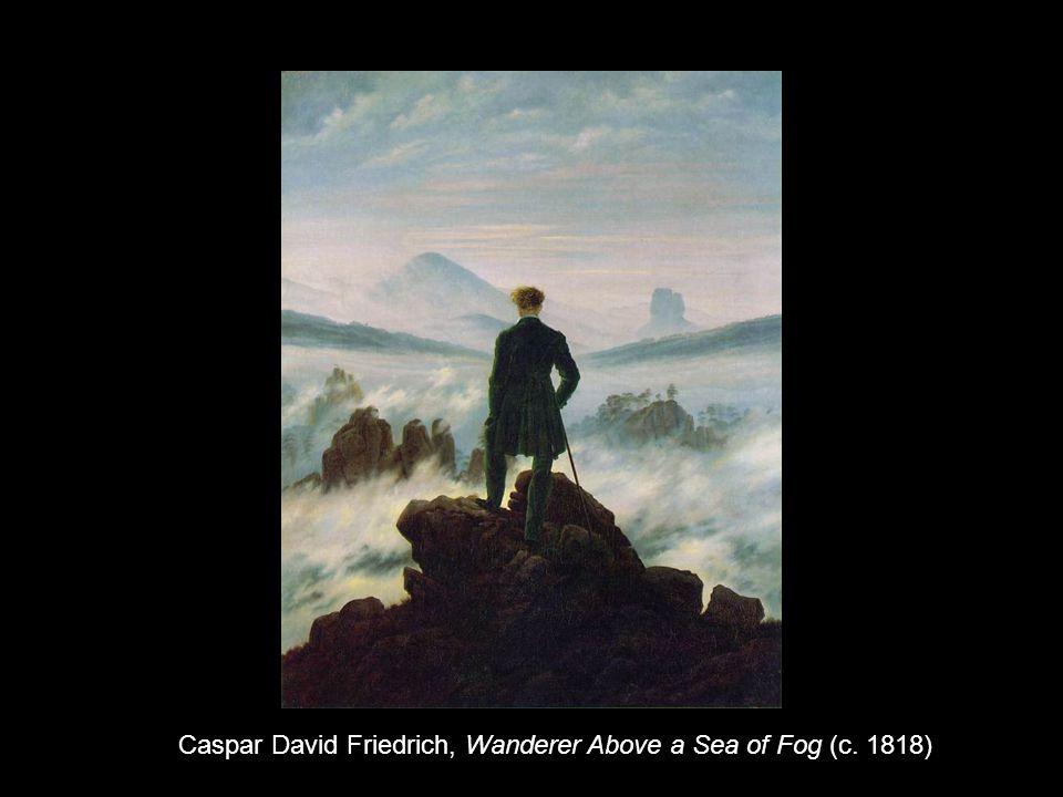 Caspar David Friedrich, Wanderer Above a Sea of Fog (c. 1818)
