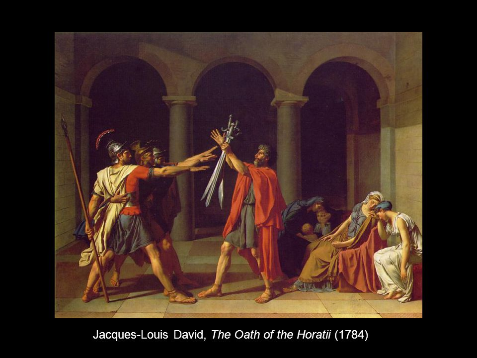 Jacques-Louis David, The Oath of the Horatii (1784)