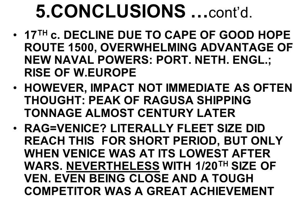 5.CONCLUSIONS … cont'd. 17 TH c.