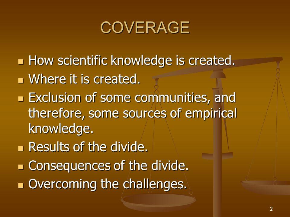 3 INTRODUCTION Knowledge divide exists; no arguments.