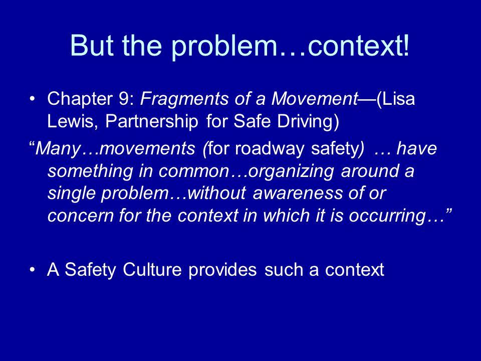 But the problem…context.
