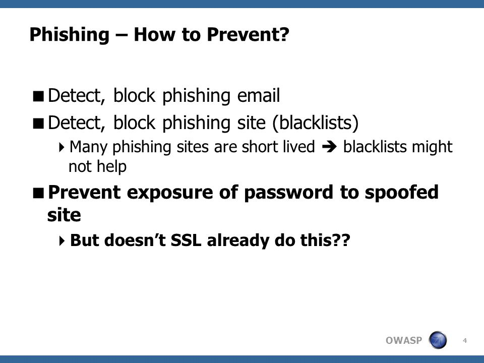 OWASP 5 Phishing Attacks in spite of SSL  Wrong URL with no SSL  http://submit-web.org vs.