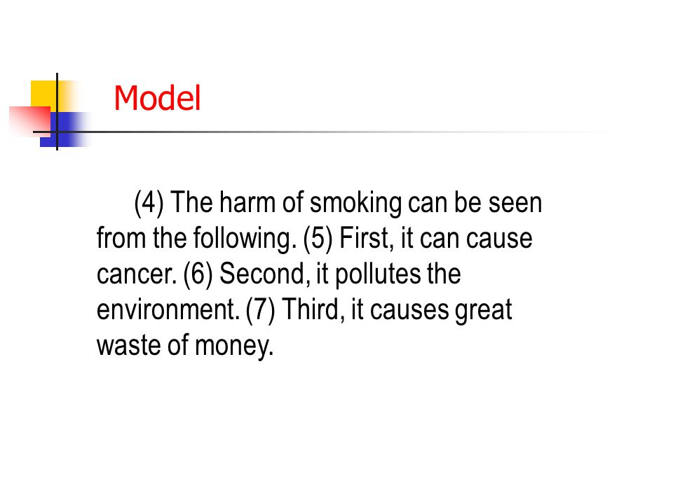 Model (4) The harm of smoking can be seen from the following.