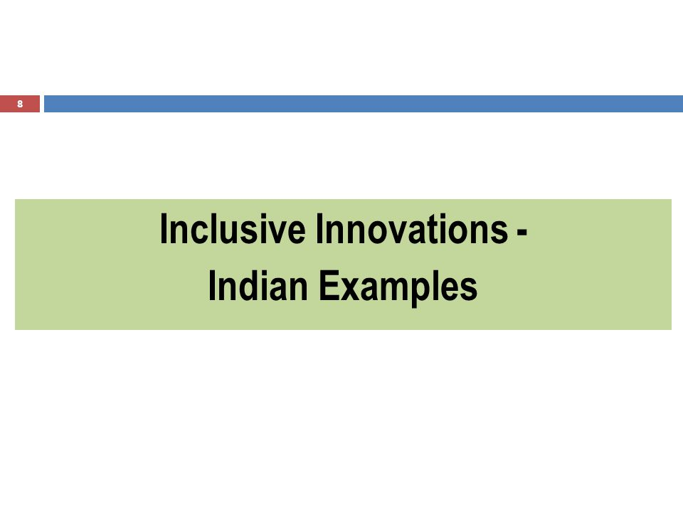 8 Inclusive Innovations - Indian Examples
