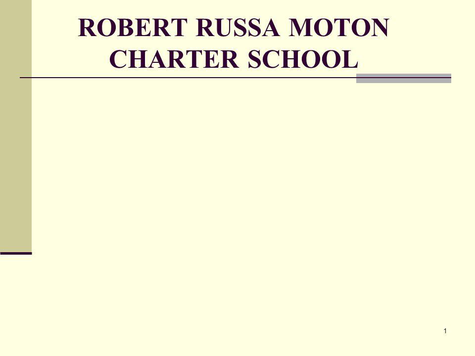 ROBERT RUSSA MOTON CHARTER SCHOOL 1