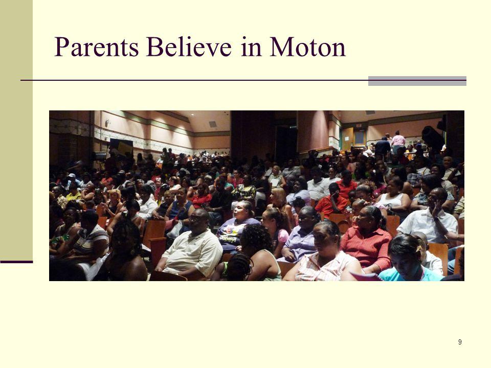 Parents Believe in Moton 9