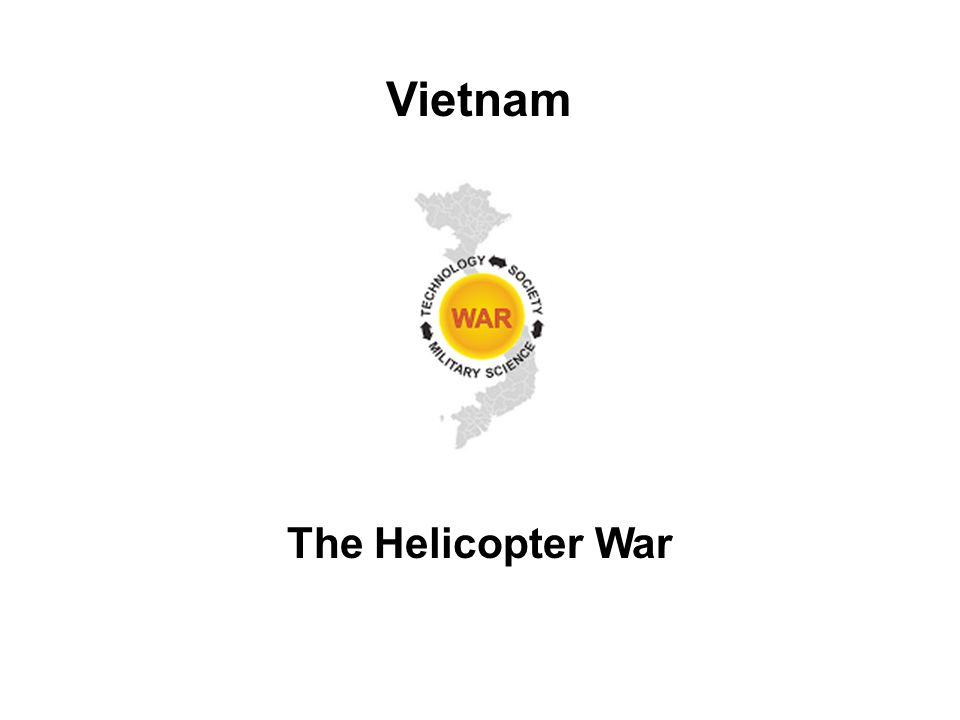 The Helicopter War Vietnam