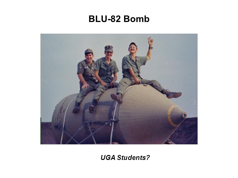 BLU-82 Bomb UGA Students