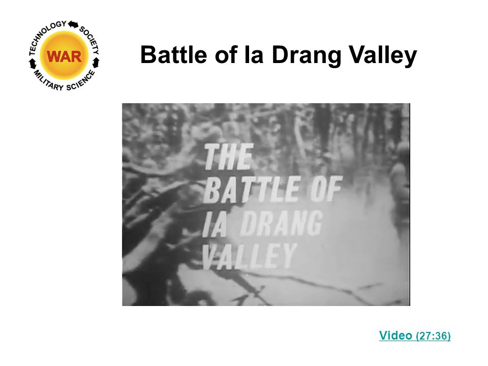 Battle of Ia Drang Valley Video (27:36)
