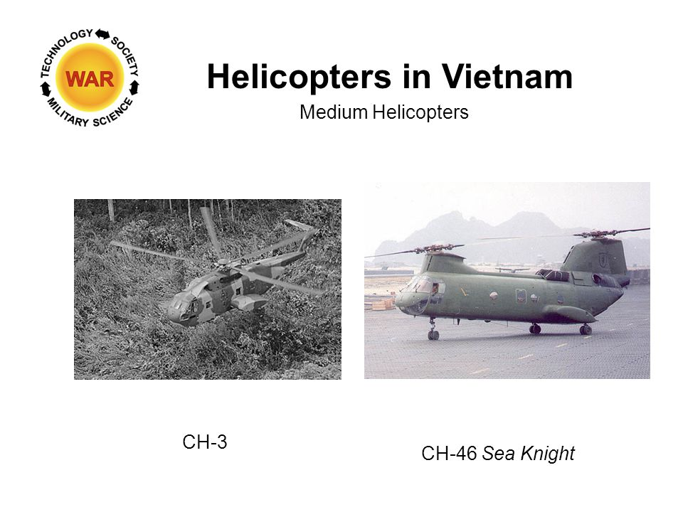 Helicopters in Vietnam Medium Helicopters CH-46 Sea Knight CH-3