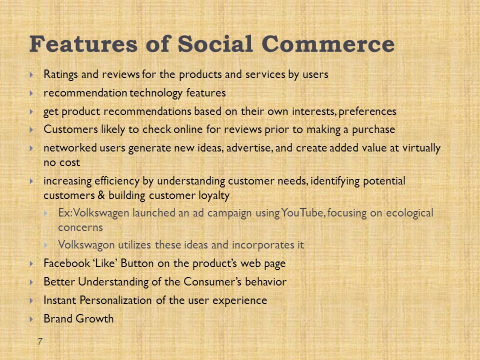 Features of Social Commerce  Ratings and reviews for the products and services by users  recommendation technology features  get product recommenda