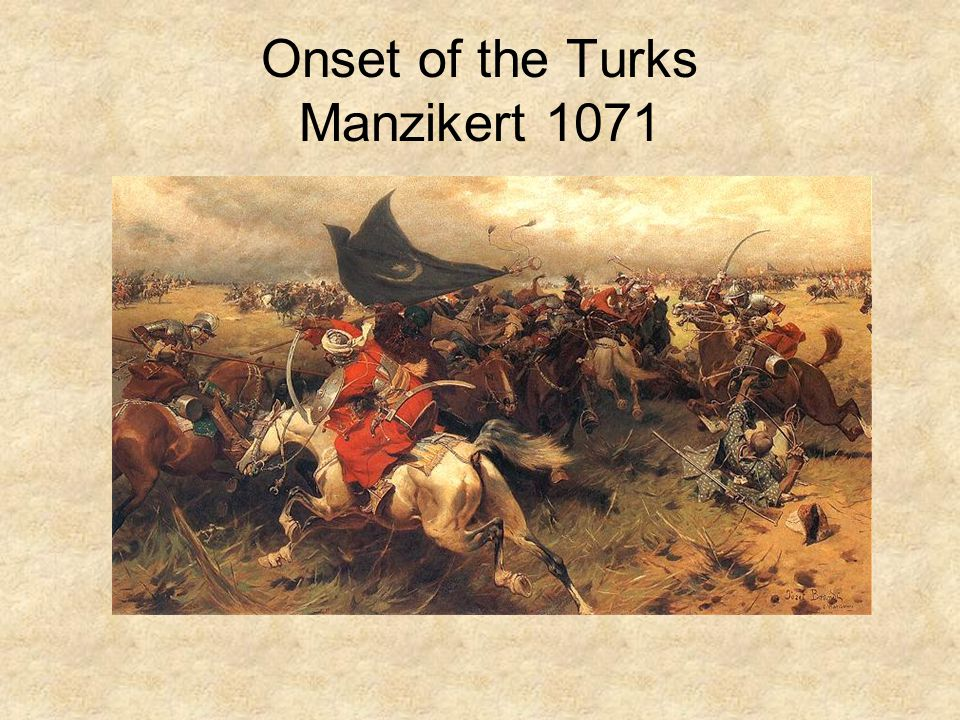 Onset of the Turks Manzikert 1071