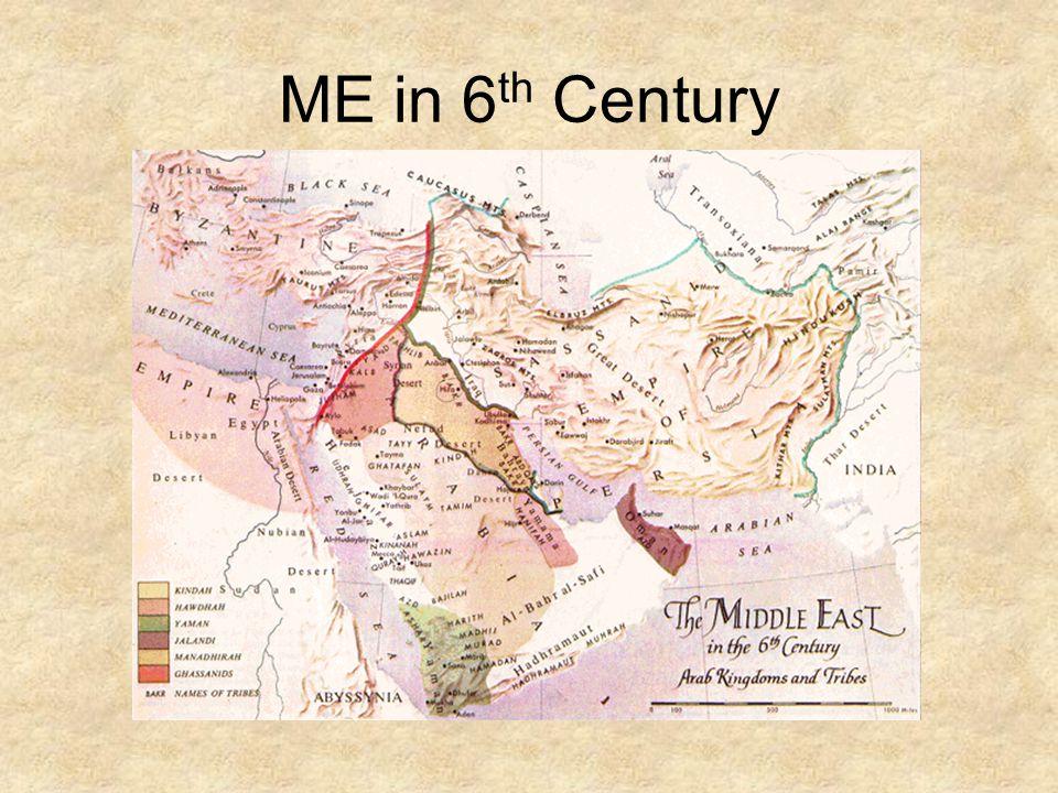 ME in 6 th Century