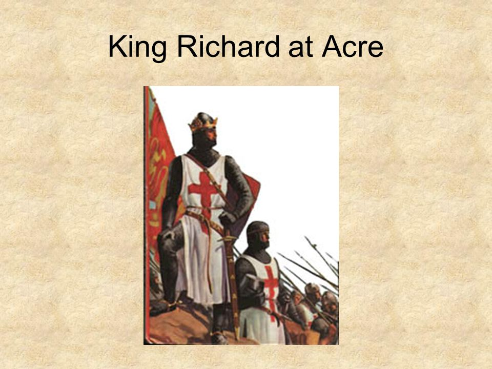 King Richard at Acre