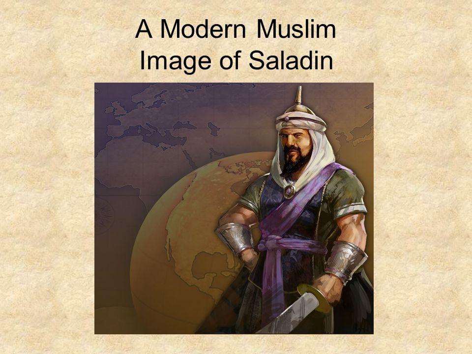 A Modern Muslim Image of Saladin