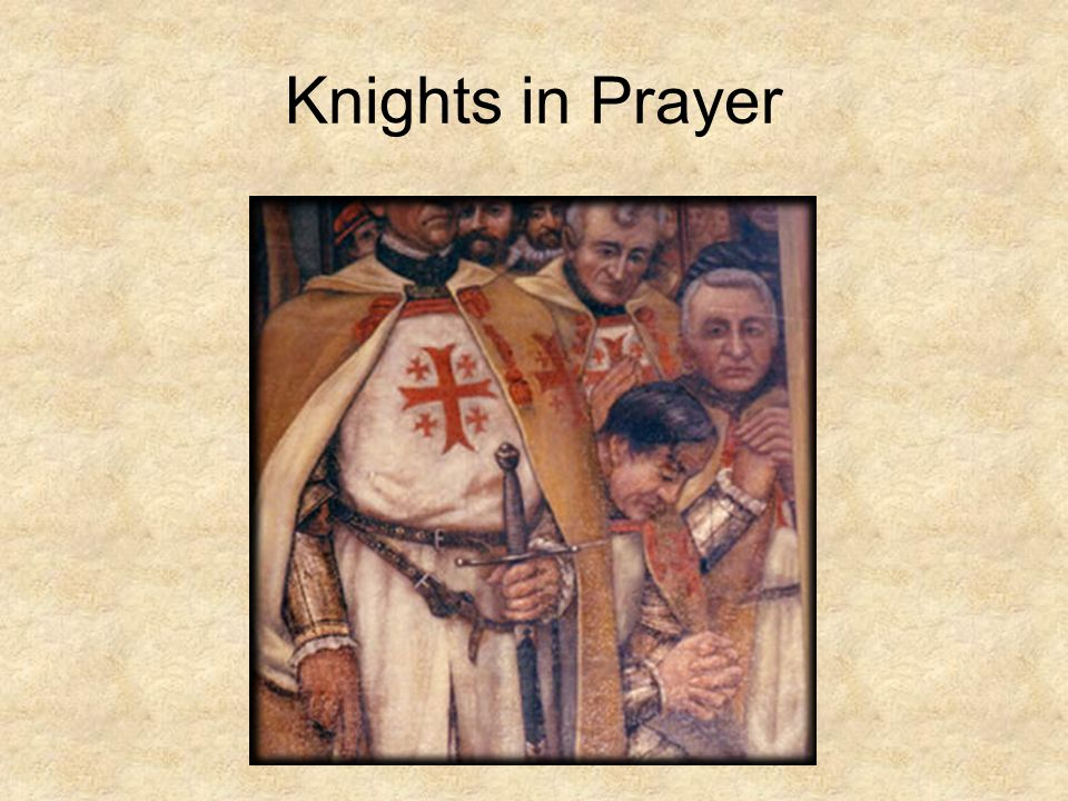 Knights in Prayer