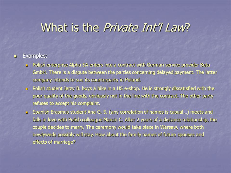 What is the Private Int'l Law.