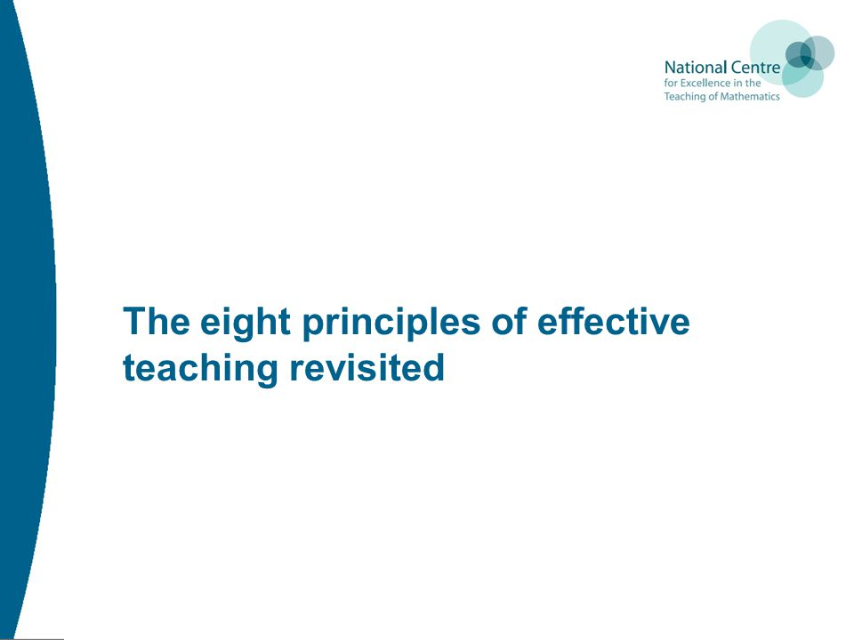The eight principles of effective teaching revisited