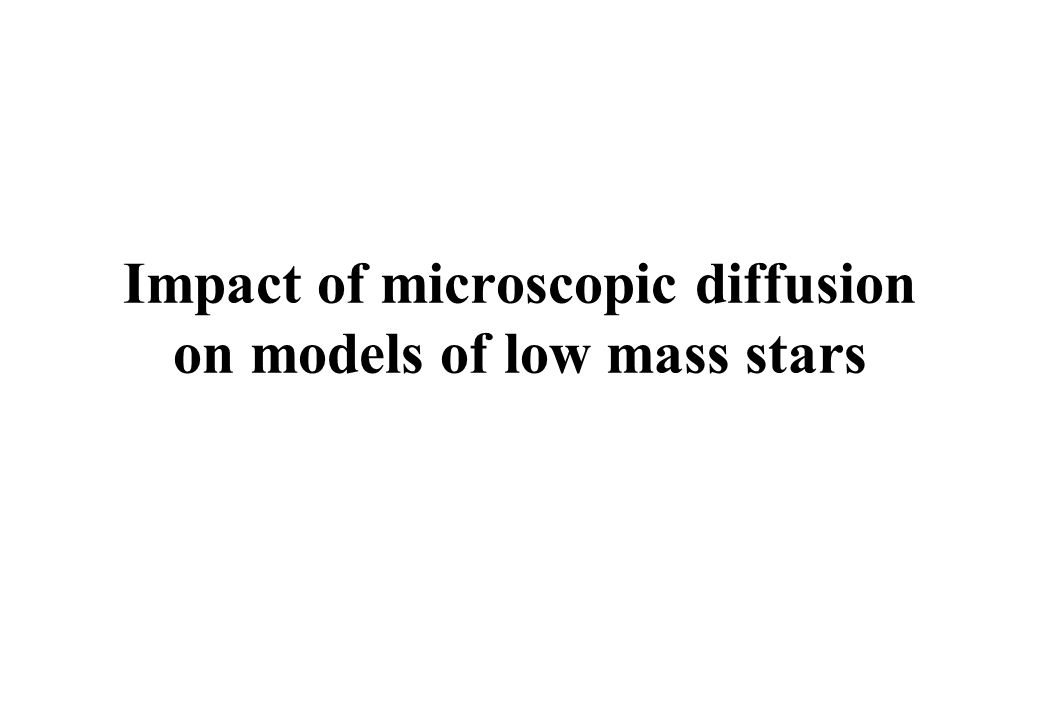 Impact of microscopic diffusion on models of low mass stars