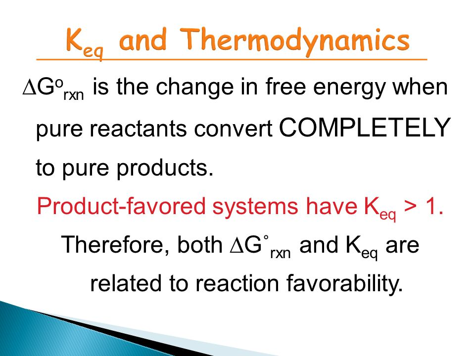 ∆G o rxn is the change in free energy when pure reactants convert COMPLETELY to pure products.