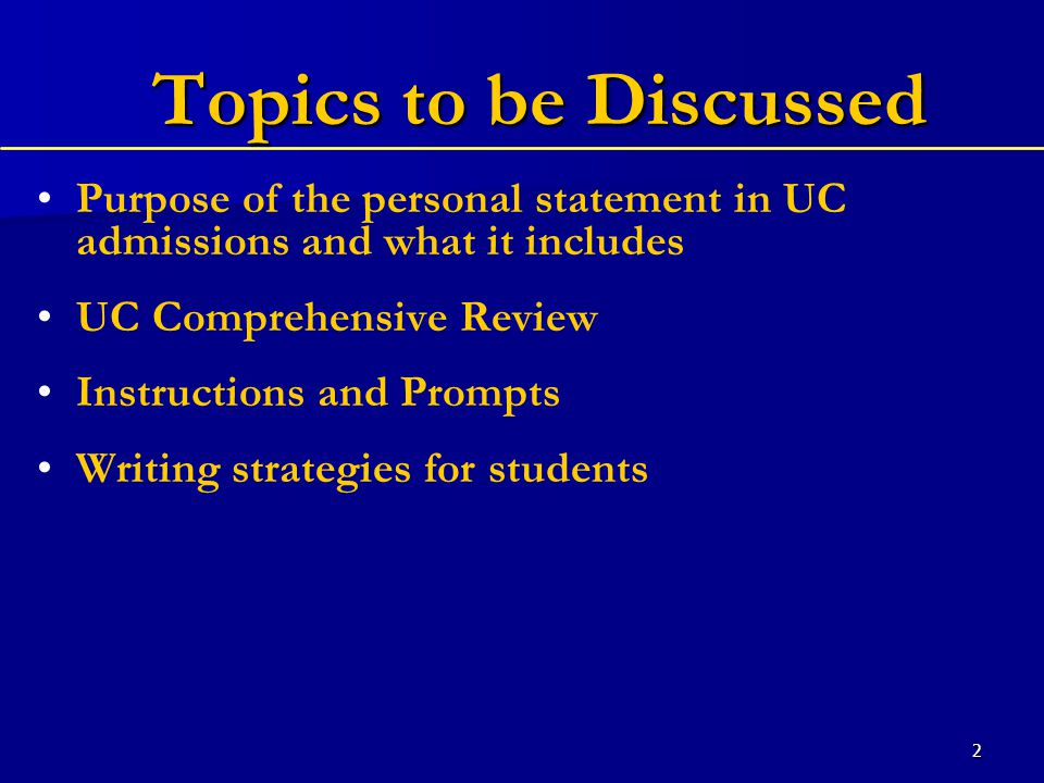 3 Purpose of the Personal Statement Part of UC's comprehensive review processPart of UC's comprehensive review process Opportunity to introduce yourself to the admissions and scholarship officers reading your applicationOpportunity to introduce yourself to the admissions and scholarship officers reading your application Provides information that might not be evident in other parts of your applicationProvides information that might not be evident in other parts of your application