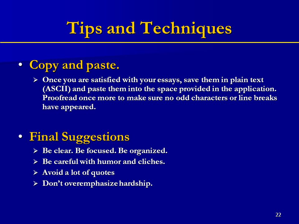 22 Tips and Techniques Copy and paste.Copy and paste.