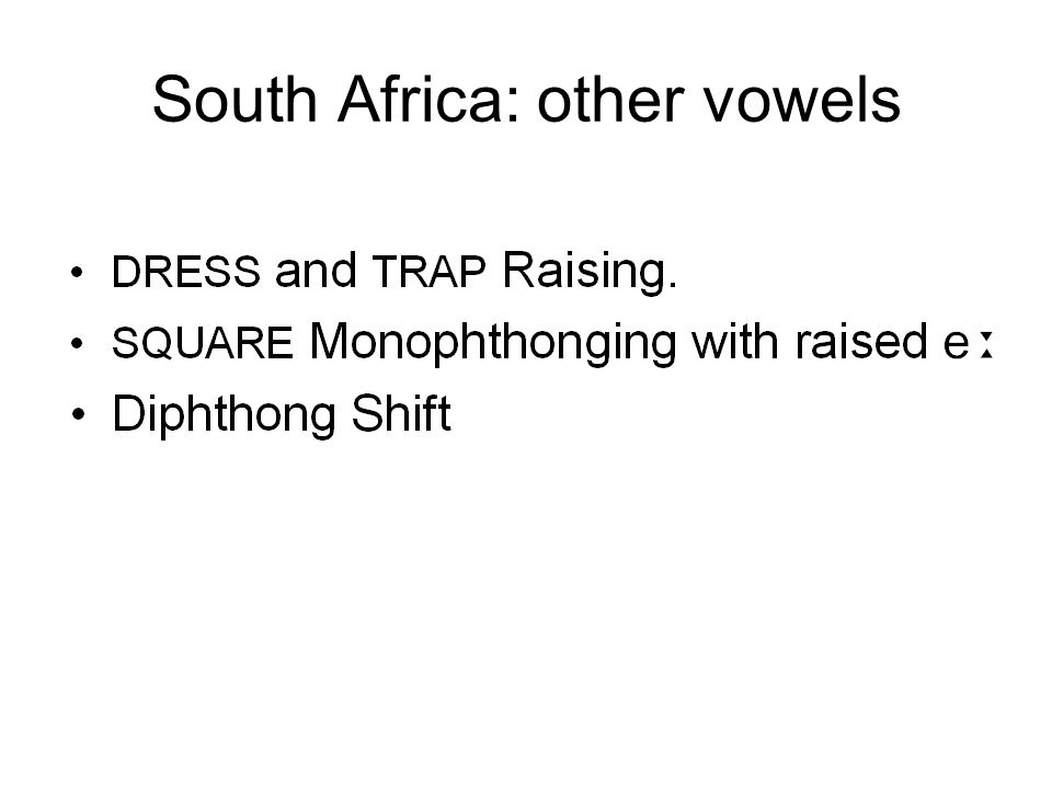 South Africa: other vowels
