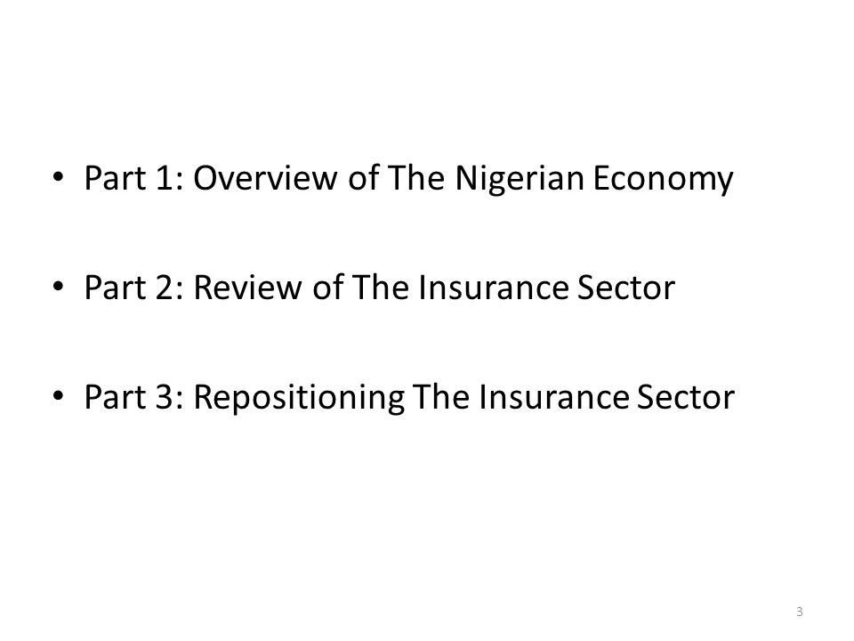 PART 1: OVERVIEW OF THE NIGERIAN ECONOMY