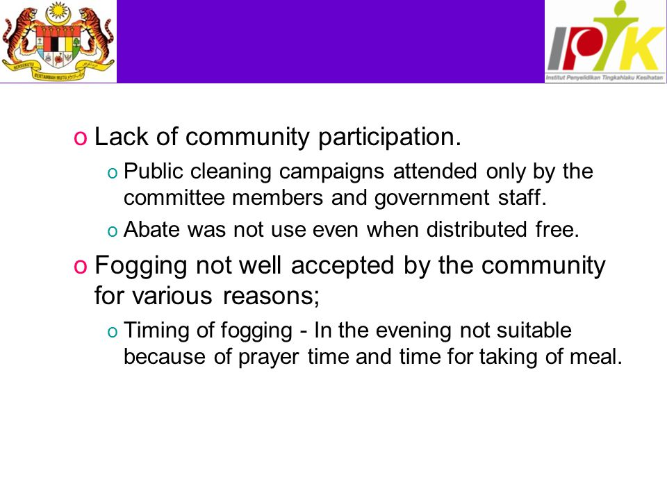 oLack of community participation.