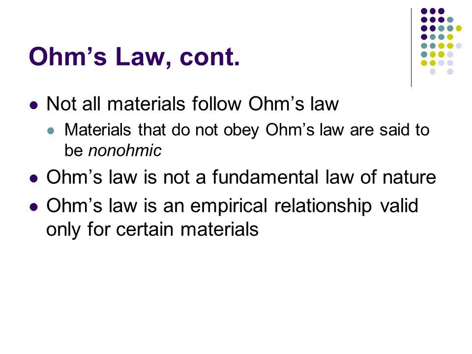 Ohm's Law, cont.