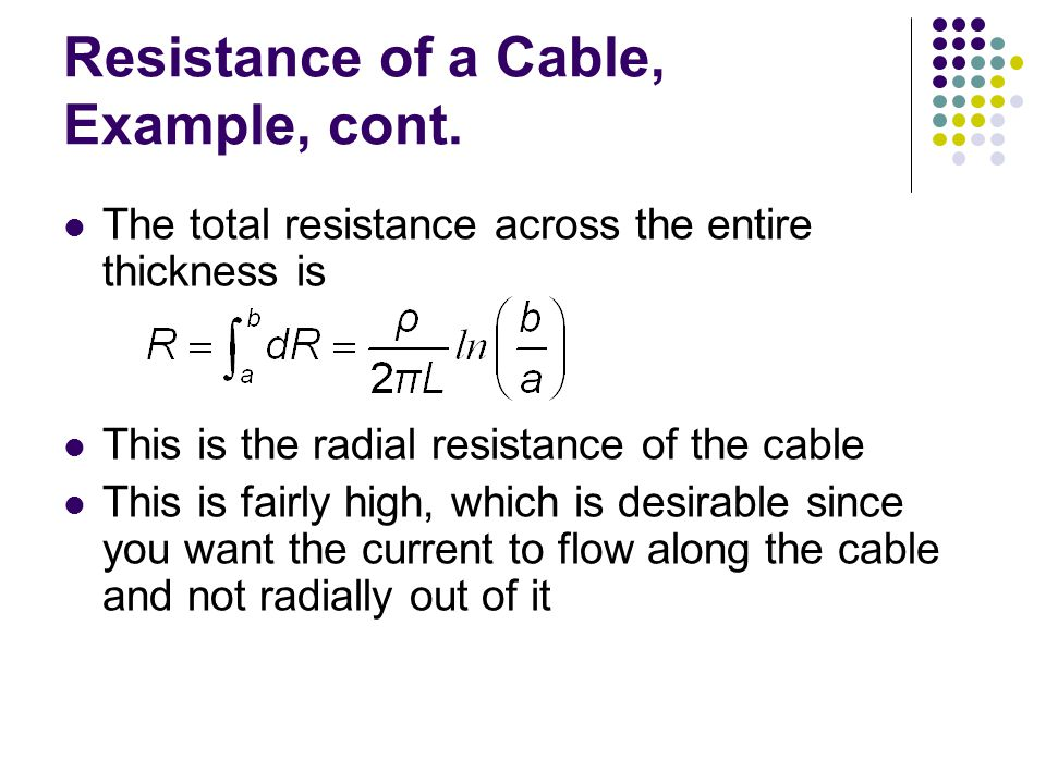 Resistance of a Cable, Example, cont.