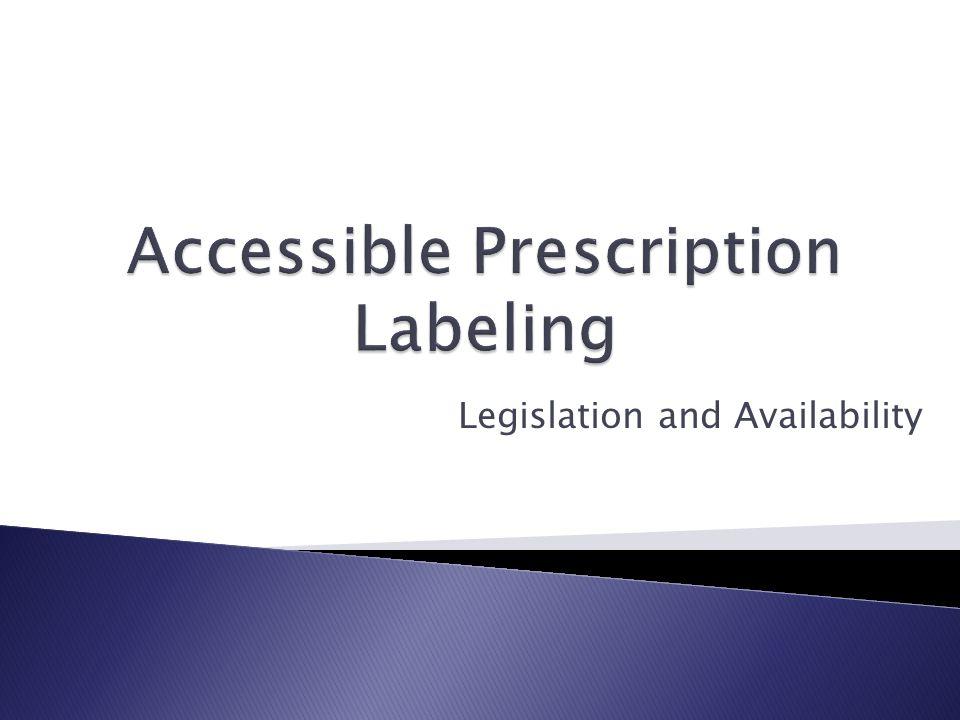Legislation and Availability