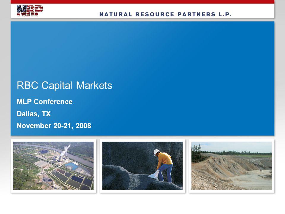RBC Capital Markets MLP Conference Dallas, TX November 20-21, 2008