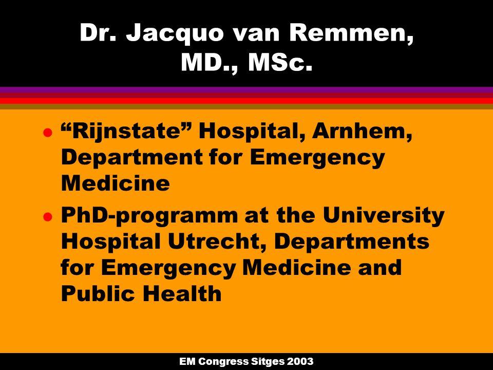 EM Congress Sitges 2003 Dr. Jacquo van Remmen, MD., MSc.