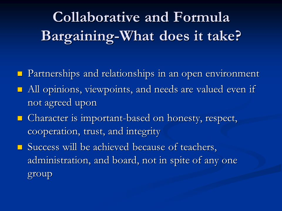 Collaborative and Formula Bargaining-What does it take.