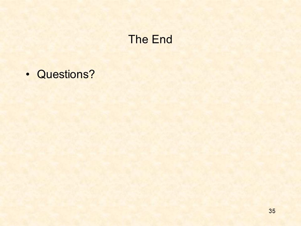 35 The End Questions