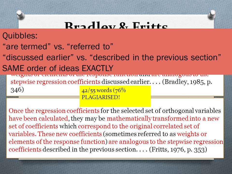 Bradley & Fritts Once the regression coefficients have been calculated, the eigenvectors incorporated in the regression equation are mathematically tr