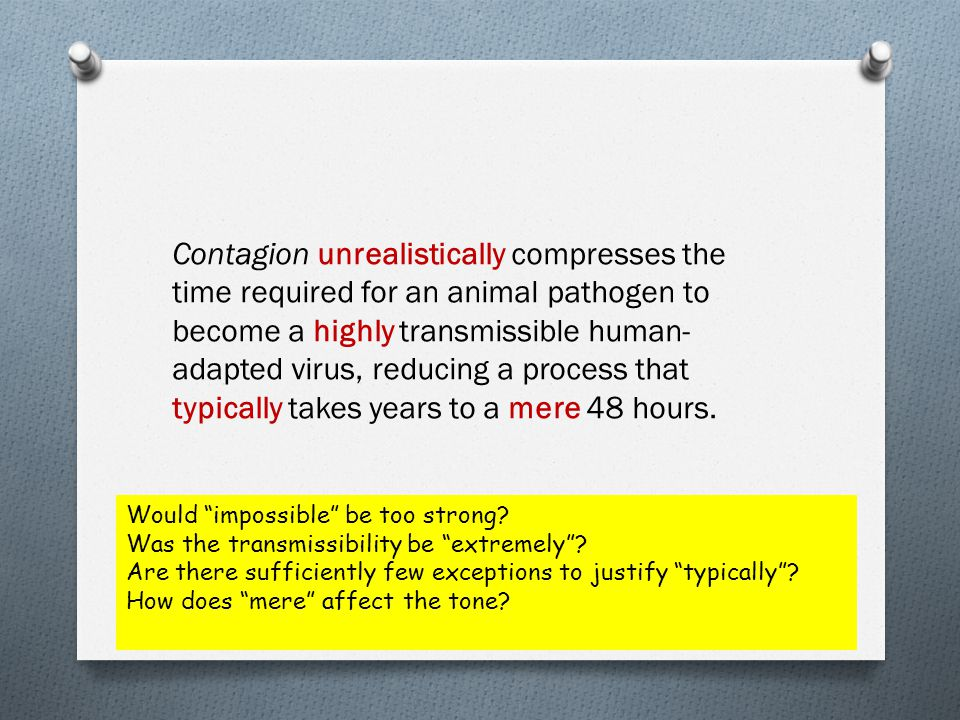 "Would ""impossible"" be too strong? Was the transmissibility be ""extremely""? Are there sufficiently few exceptions to justify ""typically""? How does ""mer"
