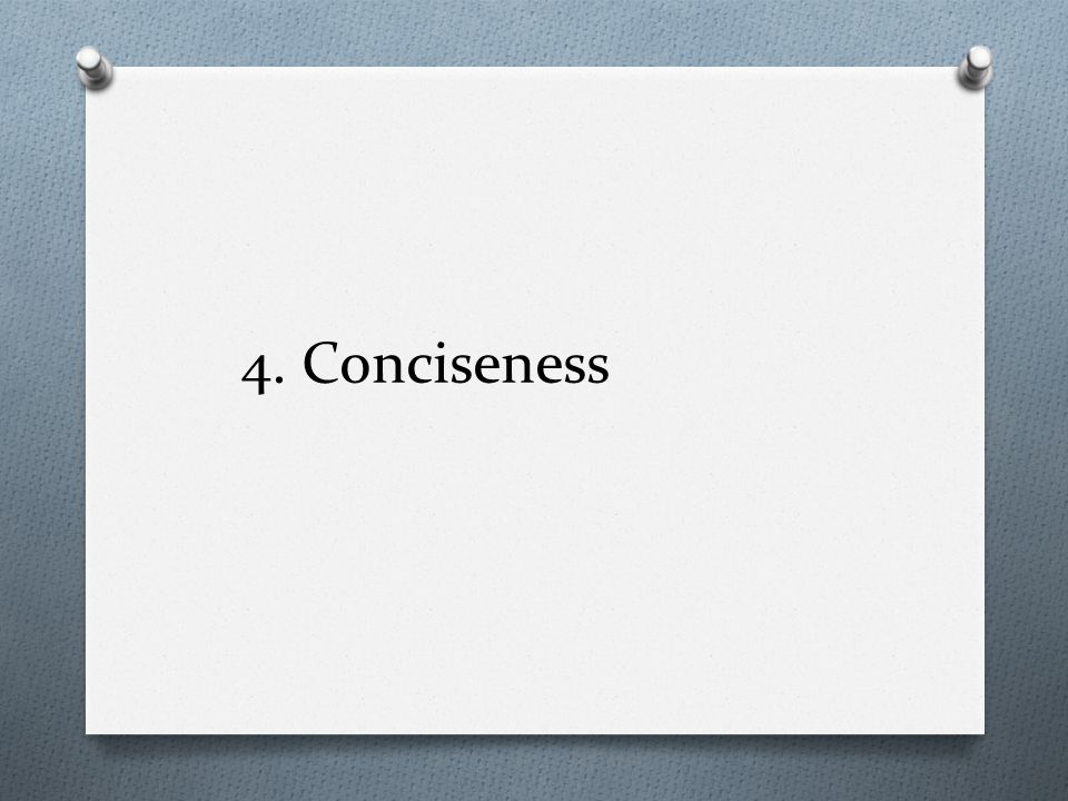 4. Conciseness