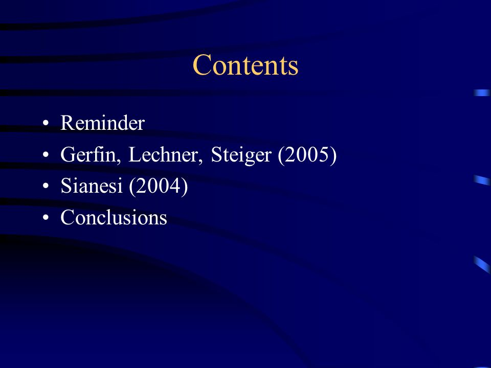 Contents Reminder Gerfin, Lechner, Steiger (2005) Sianesi (2004) Conclusions