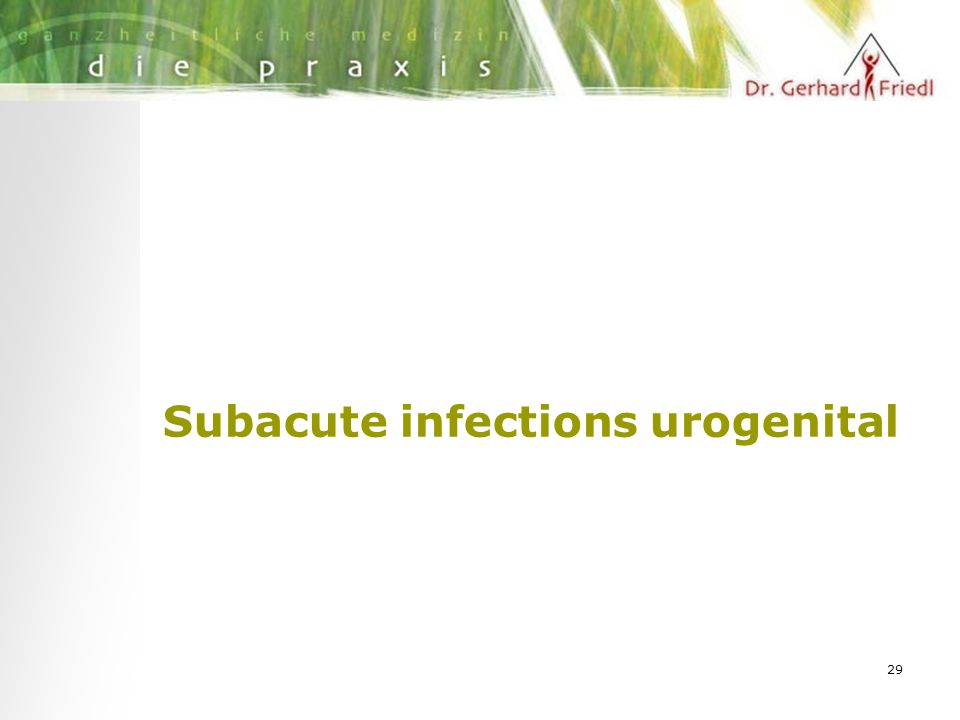 29 Subacute infections urogenital