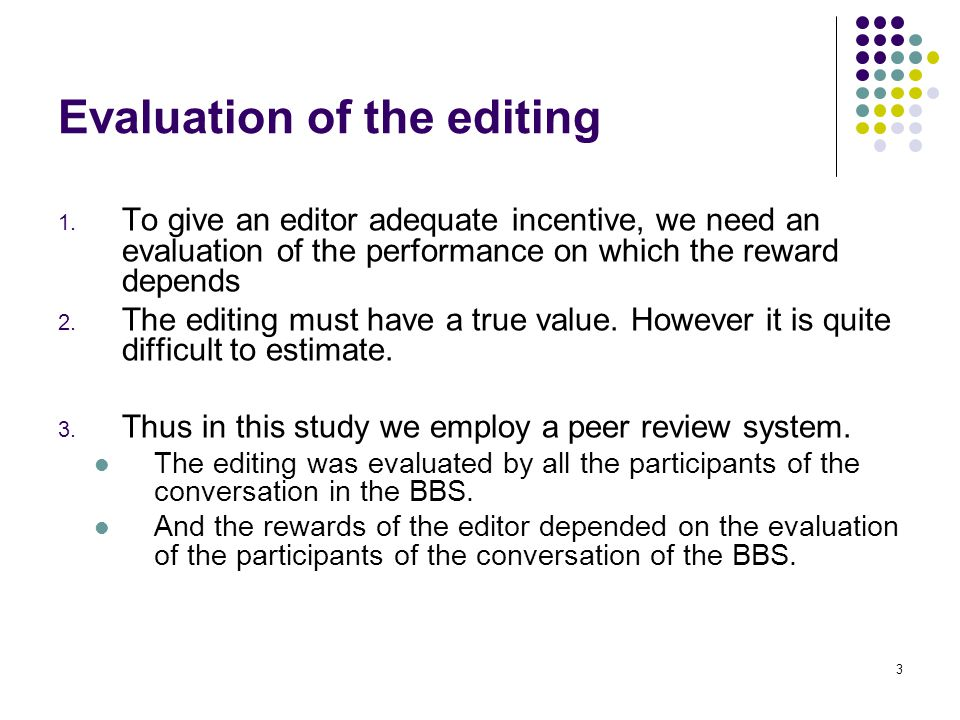 3 Evaluation of the editing 1.