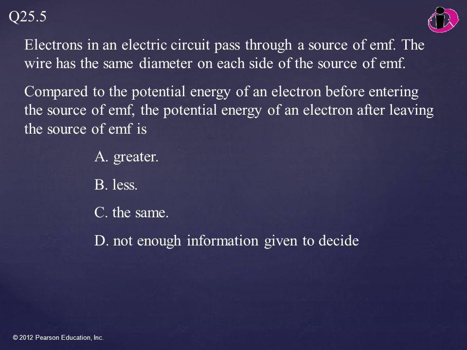 © 2012 Pearson Education, Inc.An ideal ammeter A.