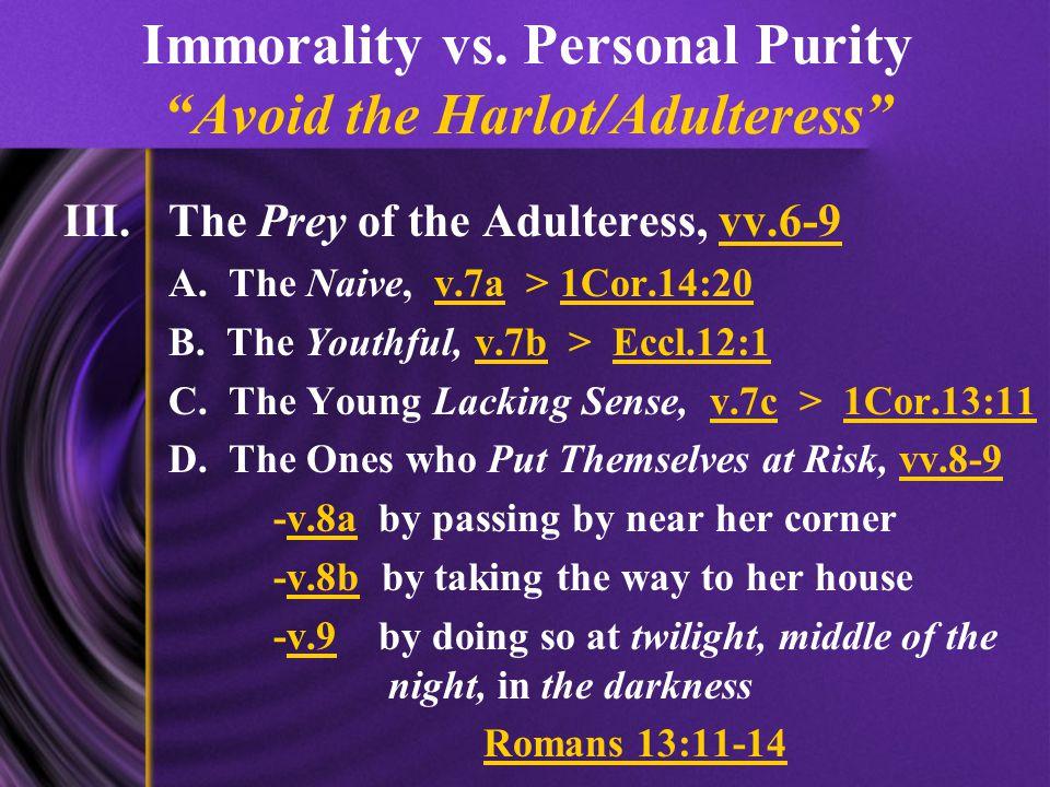 Immorality vs.