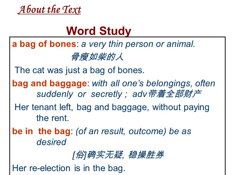 About the Text Word Study occur: v. happen 事故发生在五点钟。 occur to sb: come into (a person's mind) 我想到一个主意。 It never occurred to her that he might be cheat