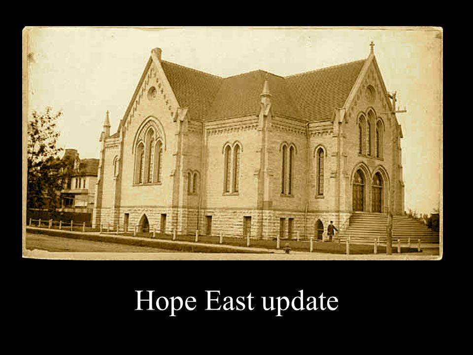 Hope East update