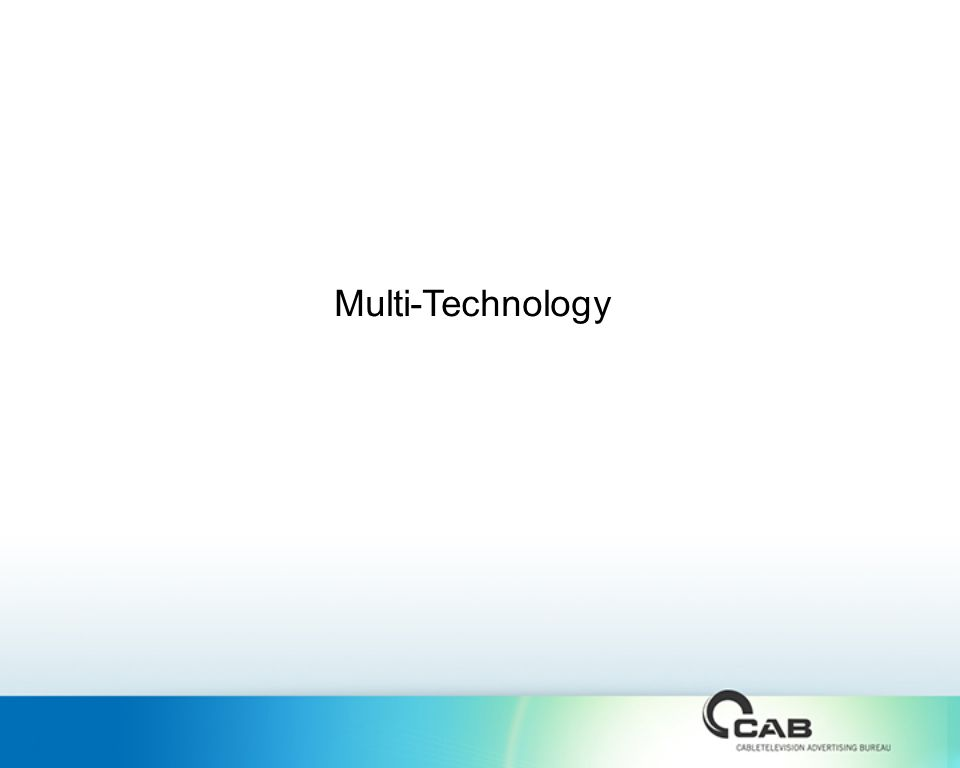 Multi-Technology