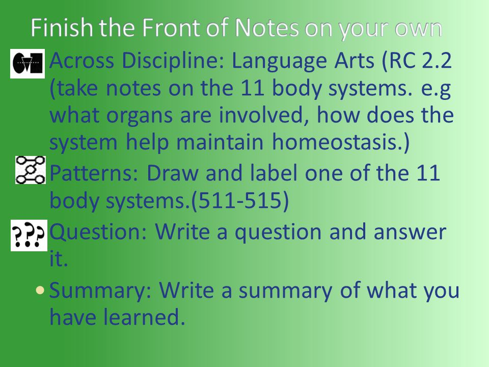 Across Discipline: Language Arts (RC 2.2 (take notes on the 11 body systems.